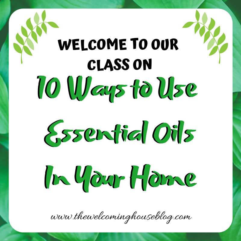10 Ways to use Essential Oils in your Home!