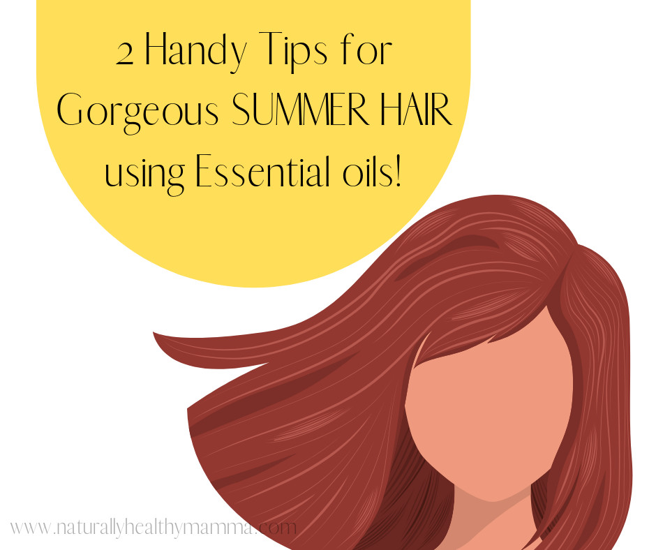 TWO awesome ideas for keeping healthy hair during long summer days!