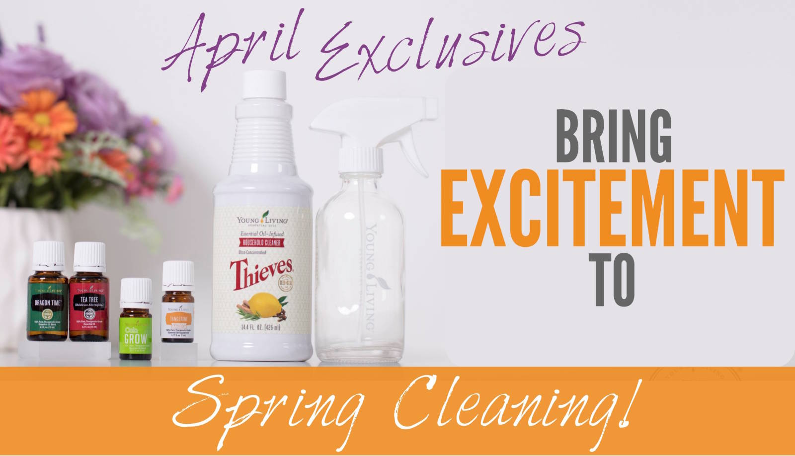 April Exclusives | Bring Excitement to Spring Cleaning