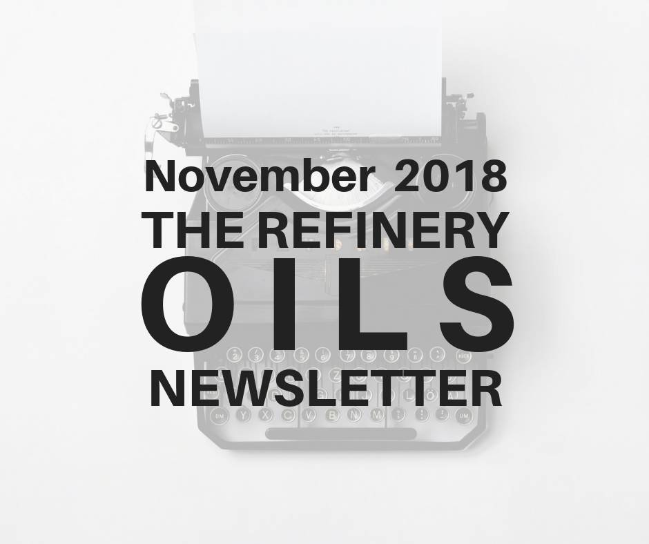 The Refinery Oils Newsletter | November 2018