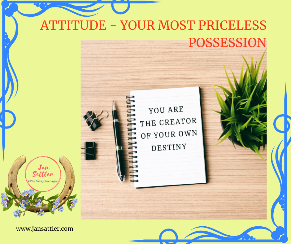Attitude - Your Most Priceless Possession