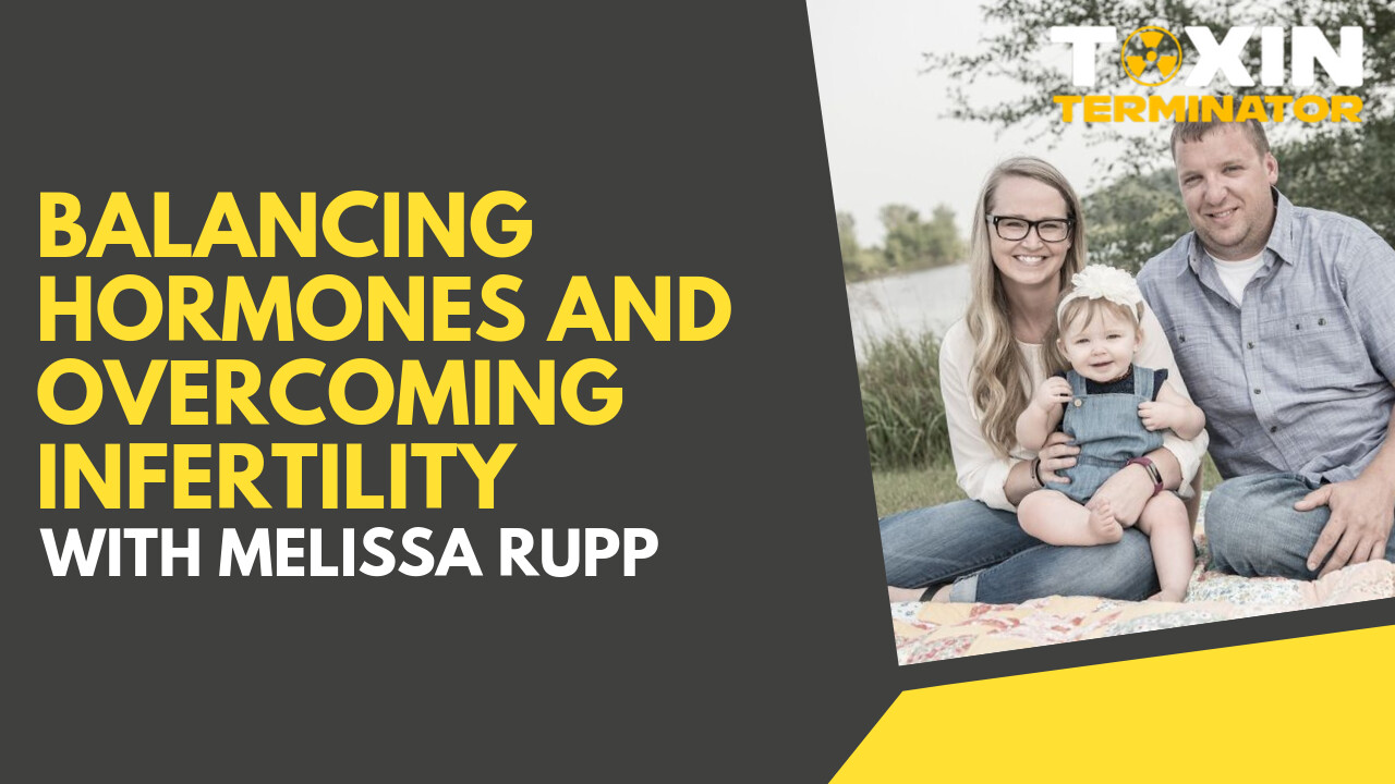 Balancing Hormones and Overcoming Infertility with Melissa Rupp