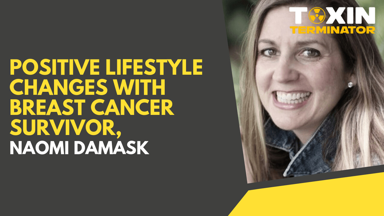 Positive Lifestyle Changes with Breast Cancer Survivor, Naomi Damask