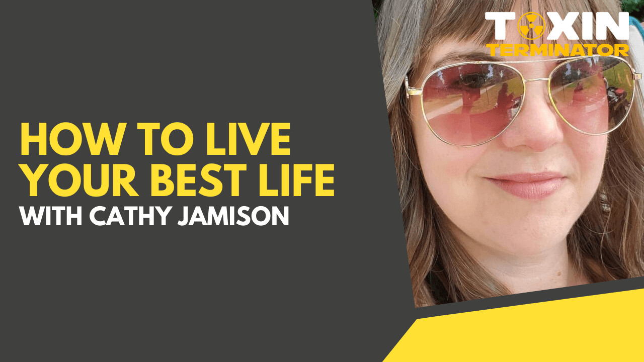 How to Live Your Best Life with Cathy Jamison