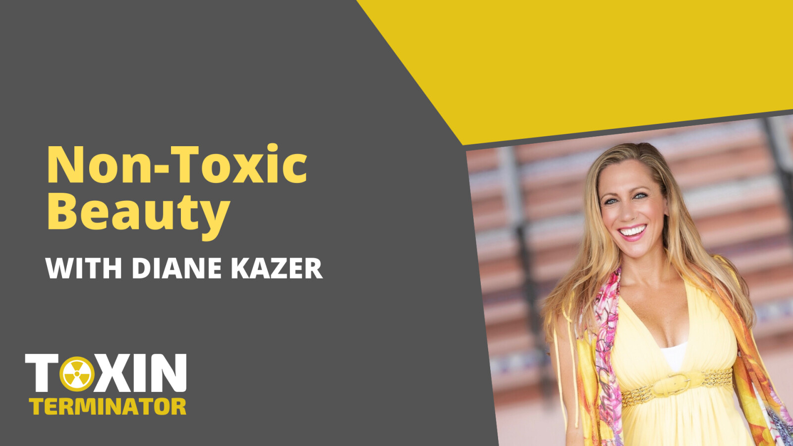 Non-Toxic Beauty with Diane Kazer