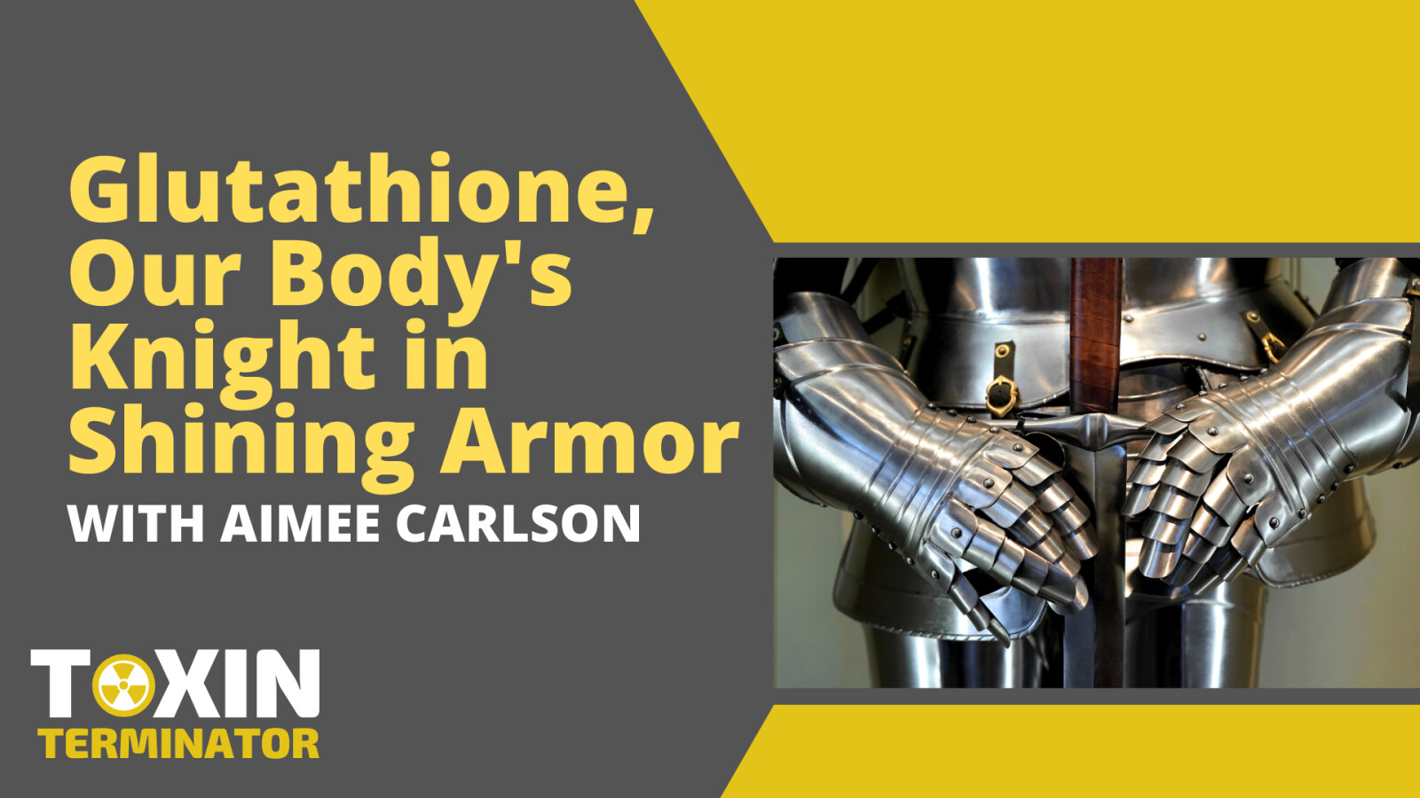 Glutathione, Our Body's Knight in Shining Armor