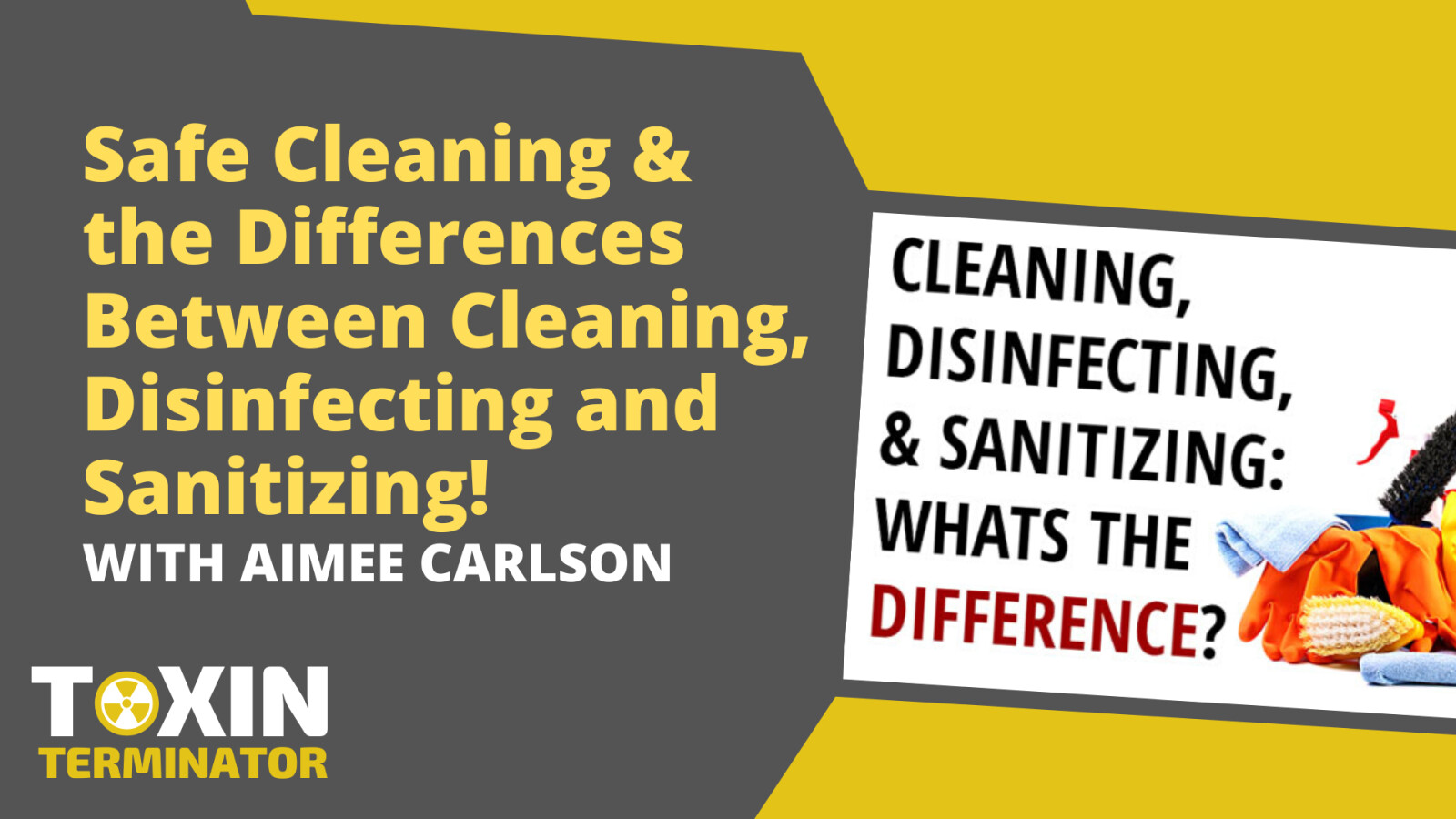 Safe Cleaning & the Differences Between Cleaning, Disinfecting and Sanitizing!