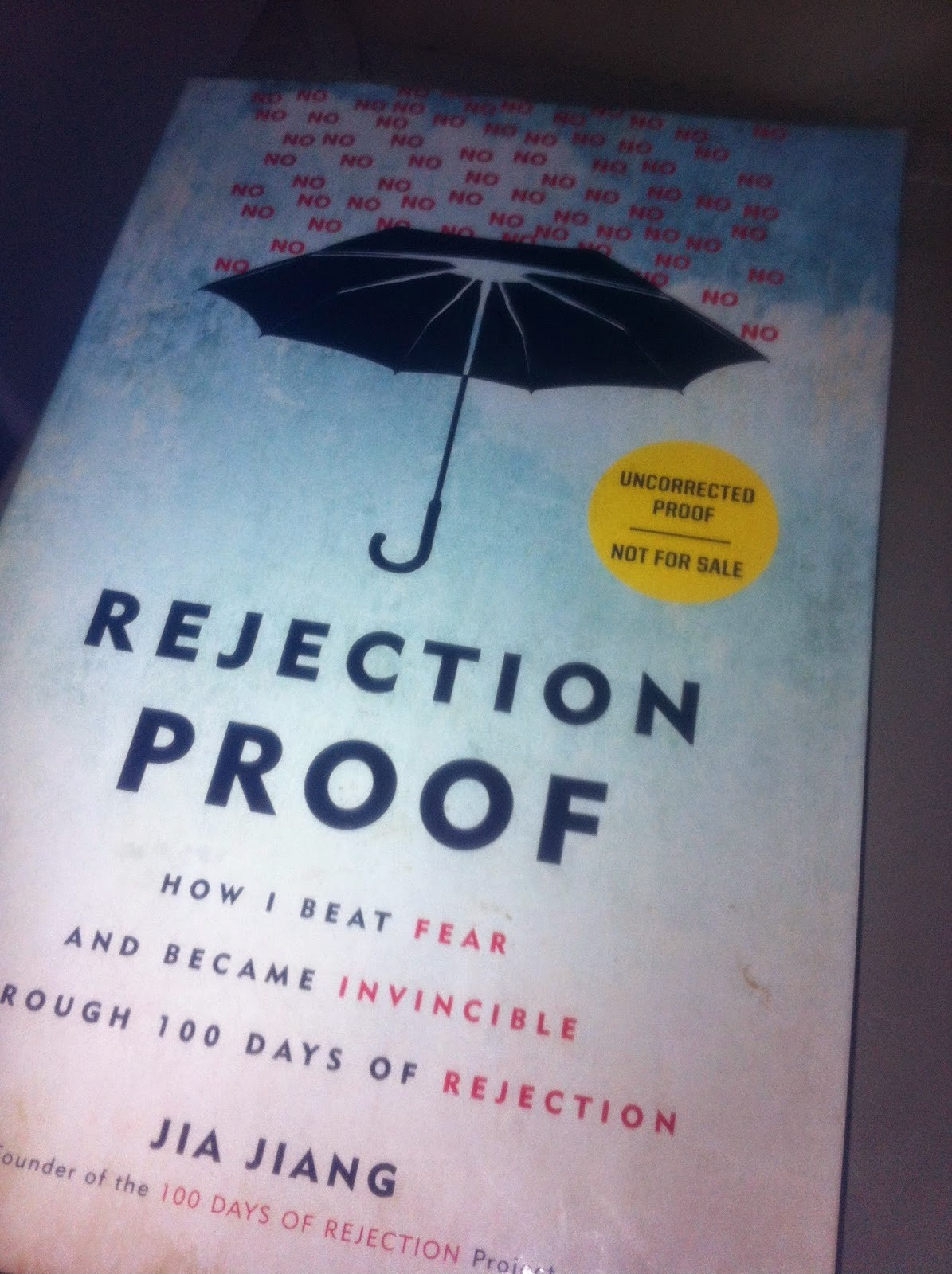 Book Review: Rejection Proof, by Jia Jang