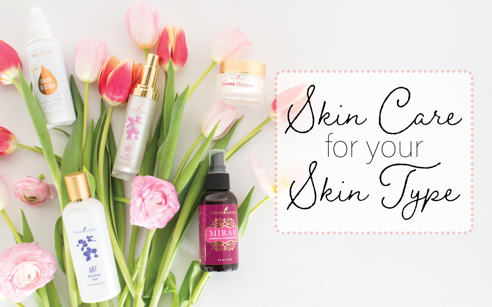 Skin Care for Your Skin Type