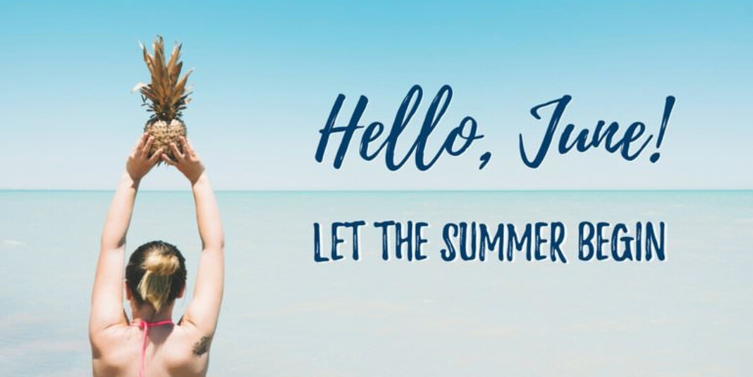 Let the Summer Begin, no matter what!