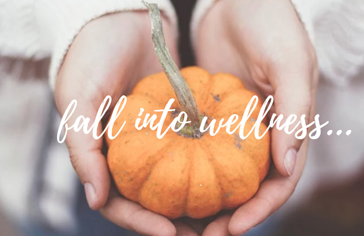 Fall Into Wellness this October!