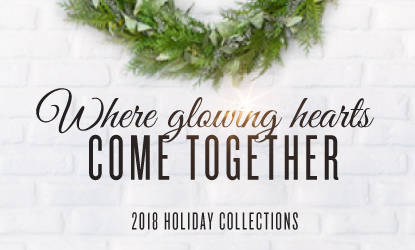 New: 2018 Holiday Collections