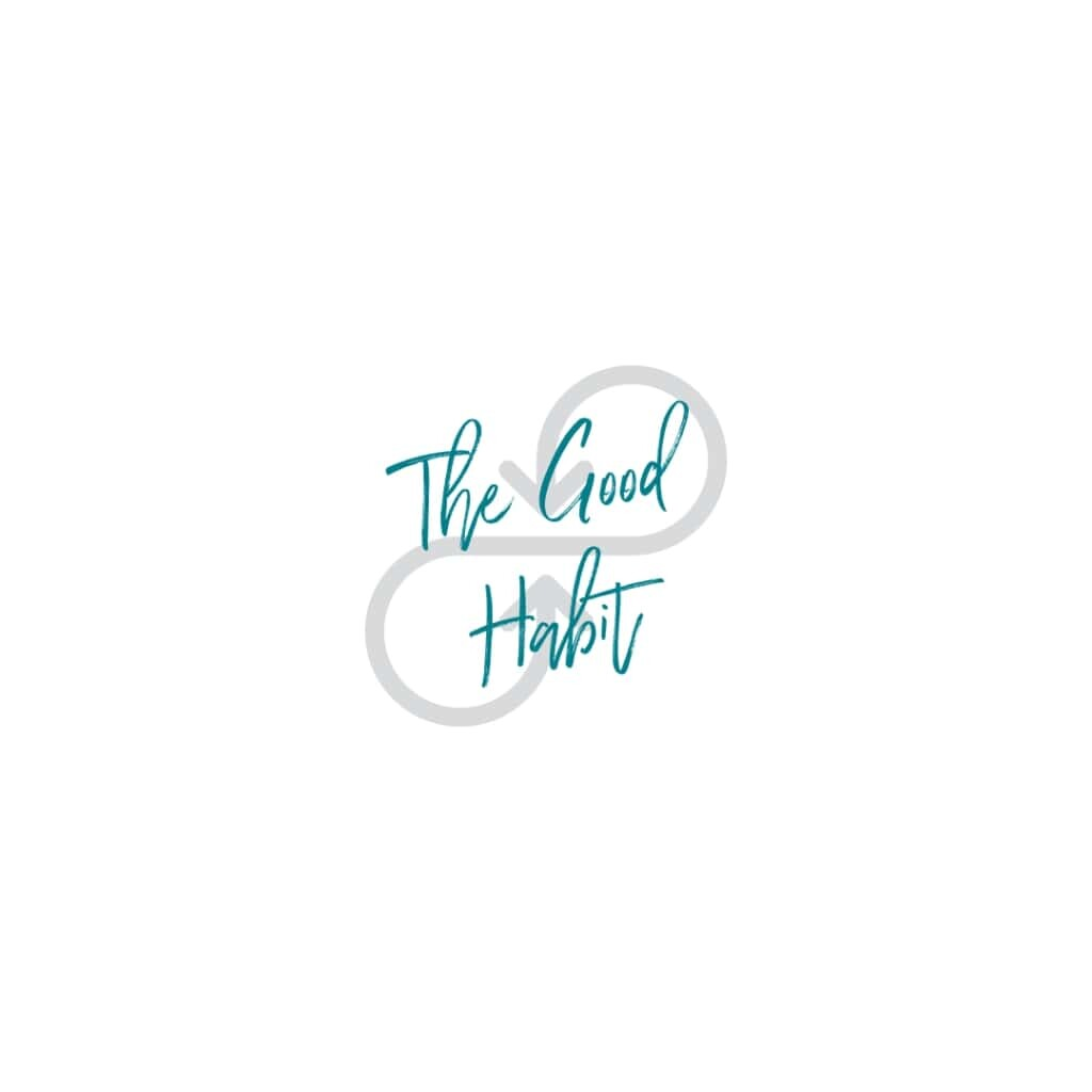 The Good Habit: A Passion Project