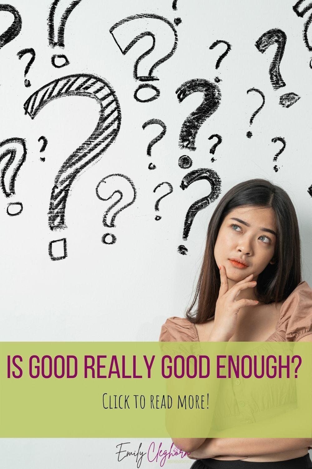 Is Good Really Good Enough?