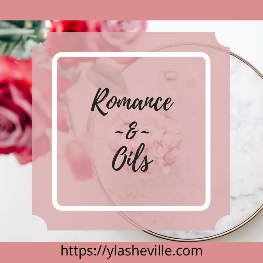 Romance and Oils