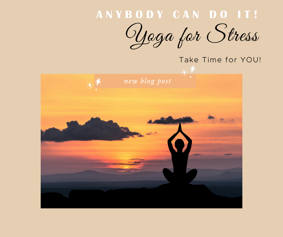 Yoga for Stress - Anybody Can Do This!