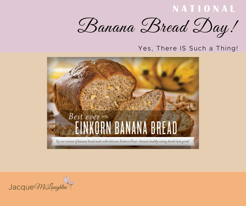 National Banana Bread Day Coming Up!