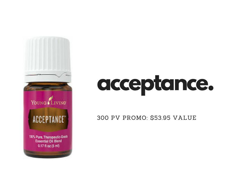 Acceptance Essential Oil```Free in August!