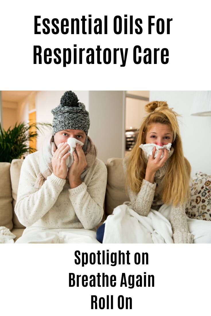 Essential Oils for Respiratory Care: Spotlight On  Breath Again Roll On