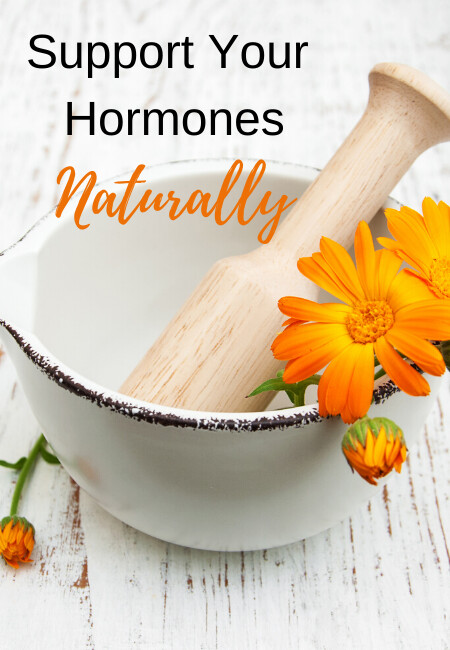 Support Your Hormones Naturally