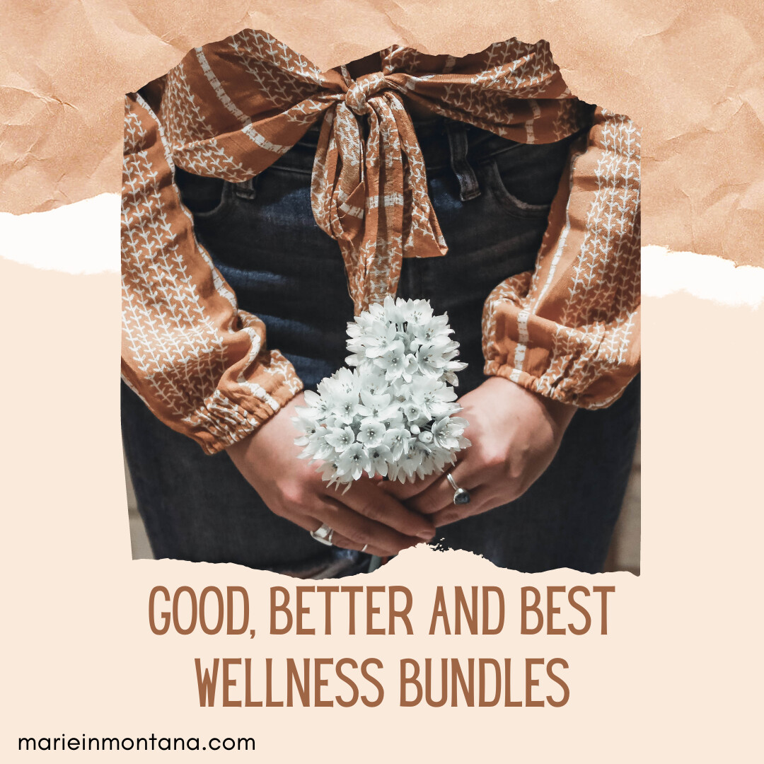Good, Better and Best Wellness Bundles