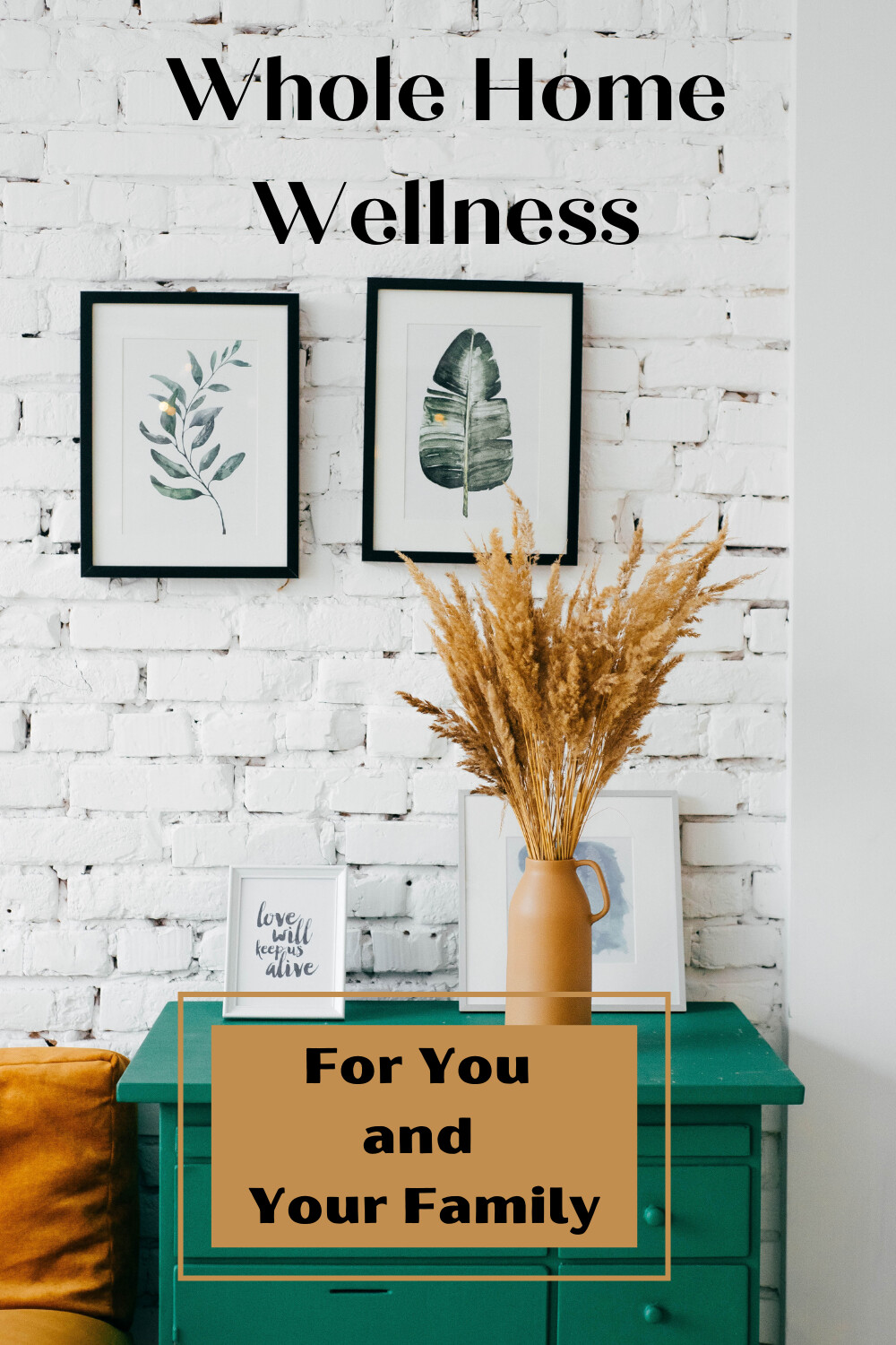 Whole- Home Wellness For You And Your Family ( FREE PRINTABLES)