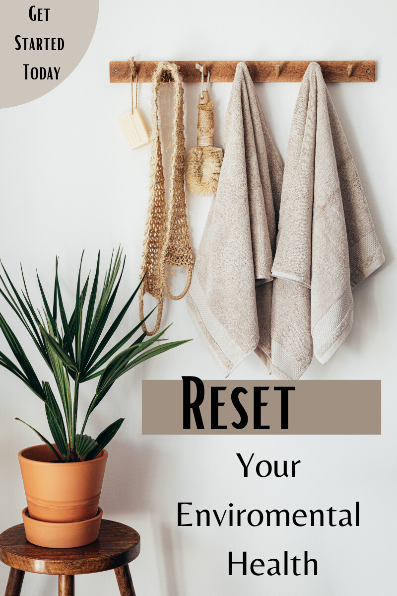 Reset Your Environmental Health