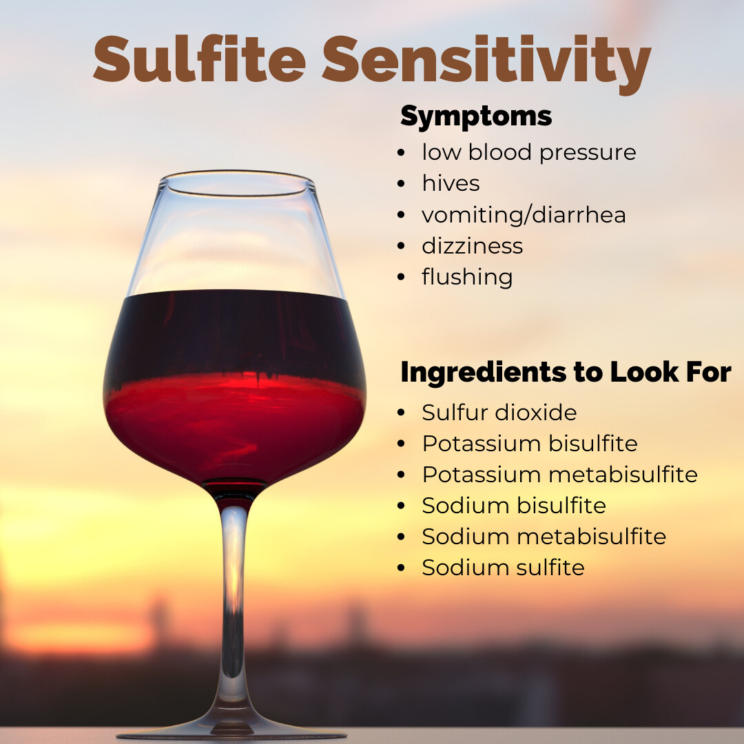 Hives, Stuffy Nose, Low Blood Pressure? Could be Sulfite Sensitivity...