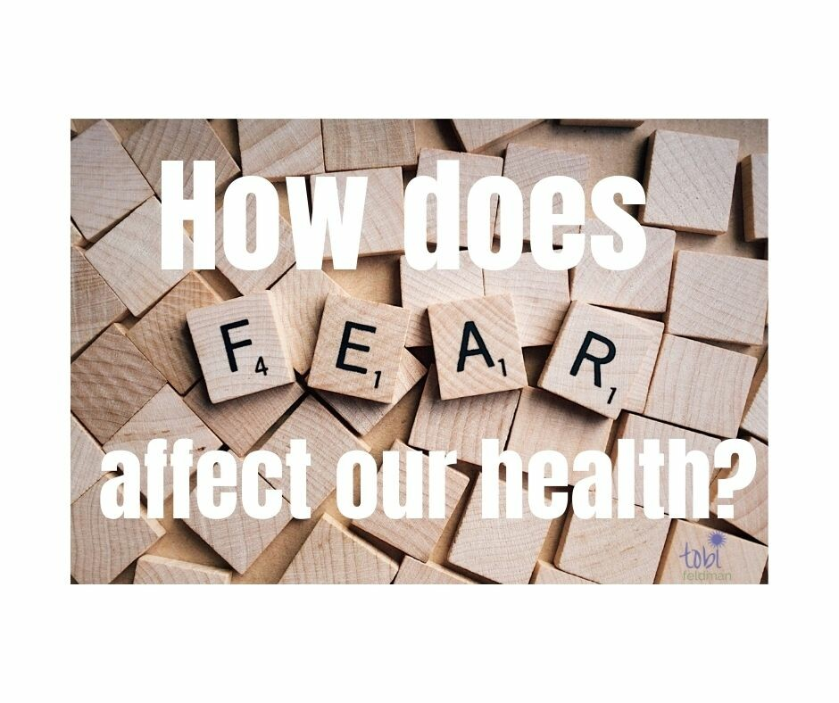 How does fear affect our health?