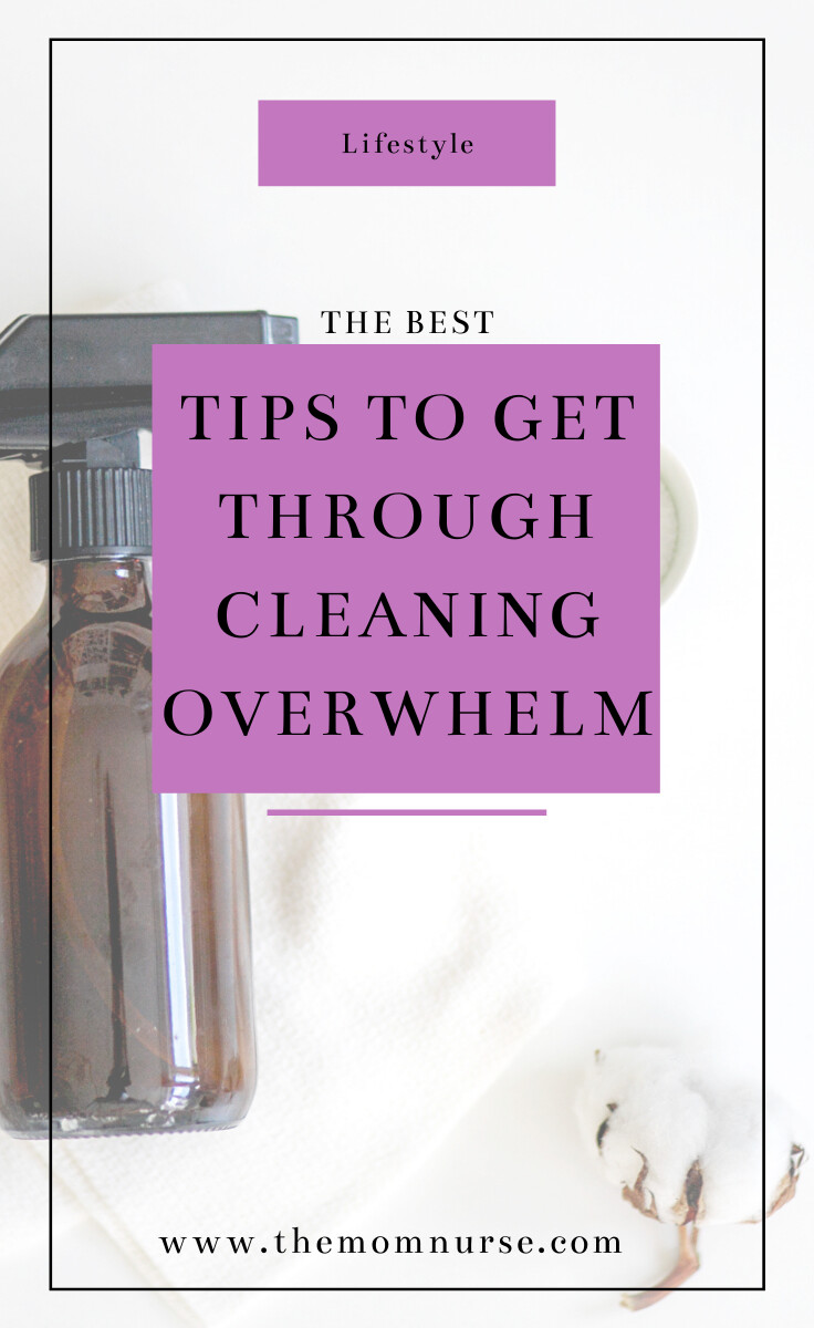 Why does cleaning overwhelm me? Three tips to getting your overwhelm back under control.