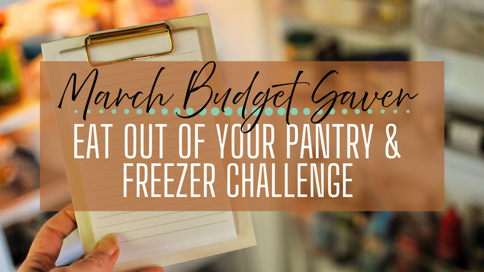 5 Steps to Prepare for the Eat out of Your Pantry & Freezer Challenge
