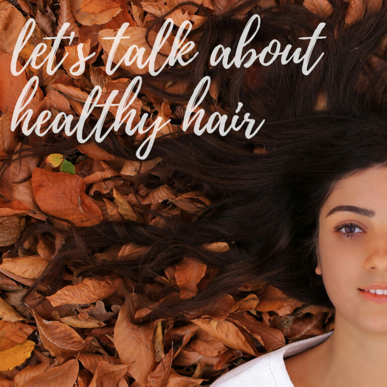 Let's Chat About Healthy Hair