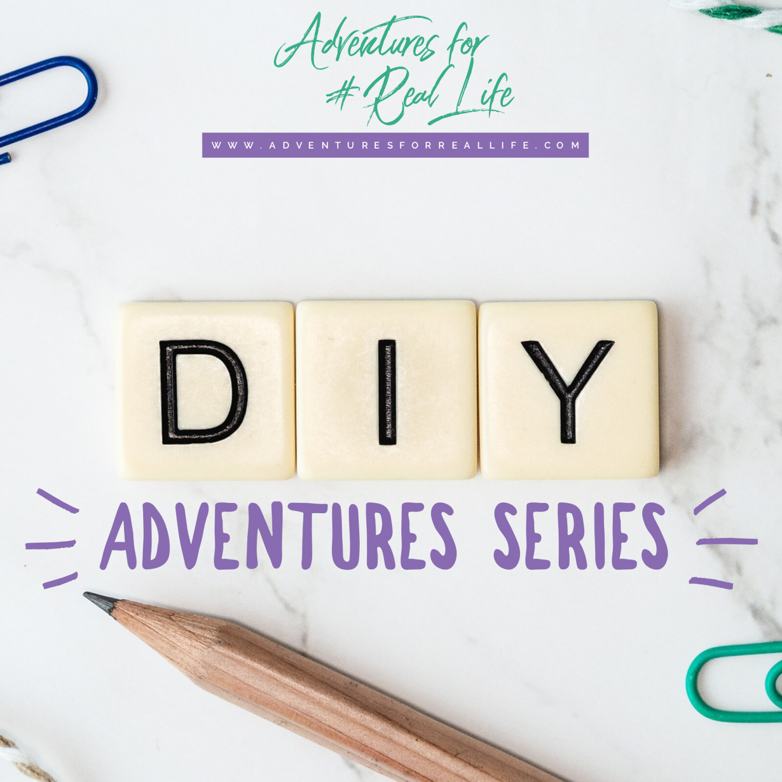 DIY Adventures Series!