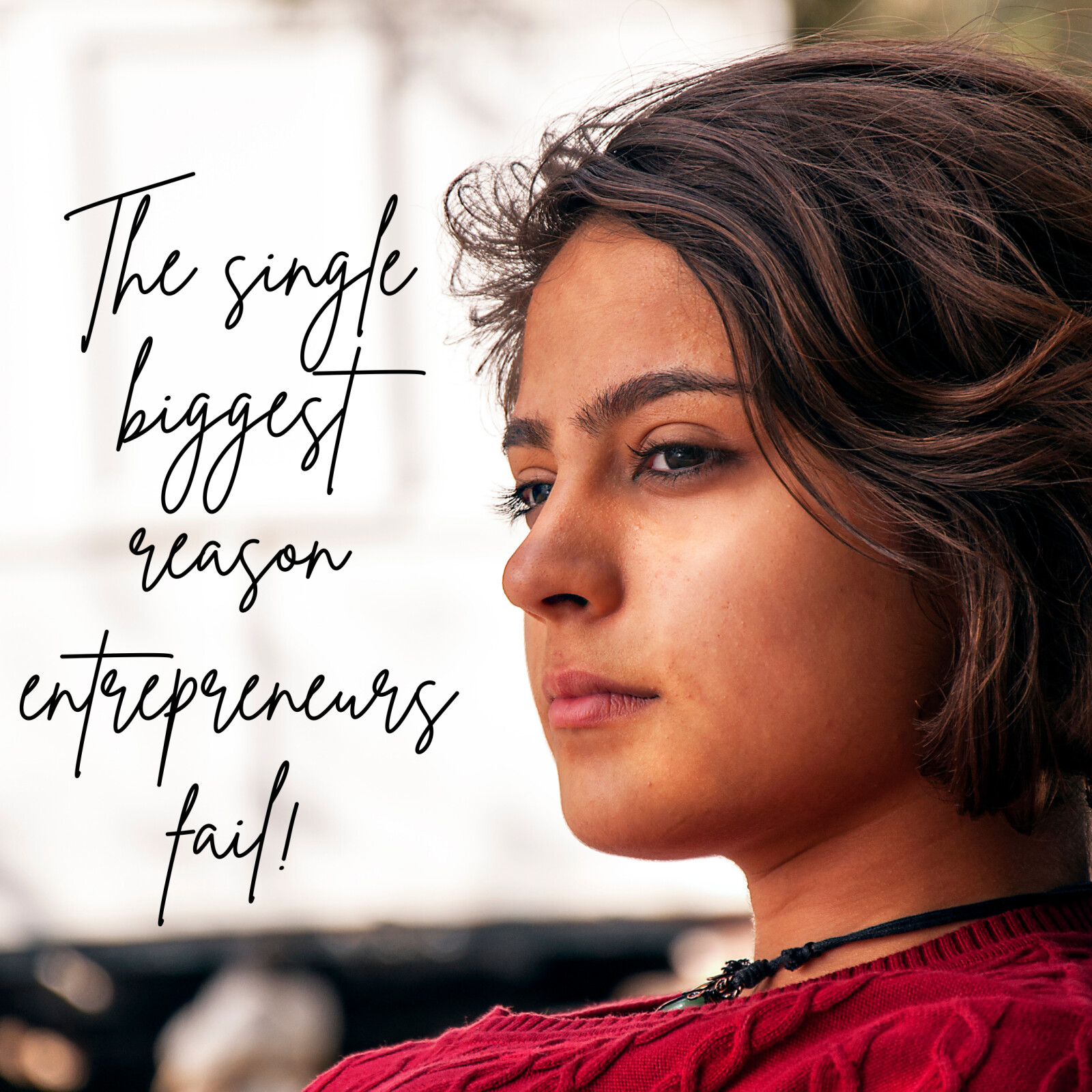 The single biggest reason entrepreneurs fail