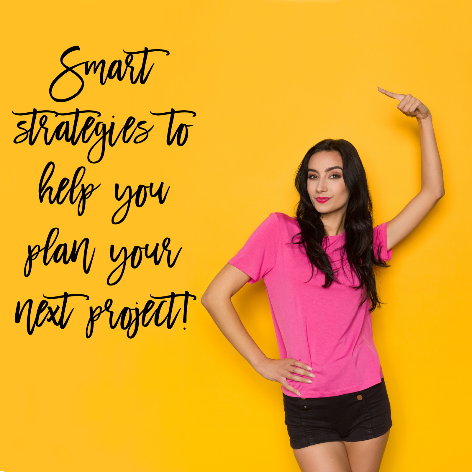 Smart strategies to help you plan your next project