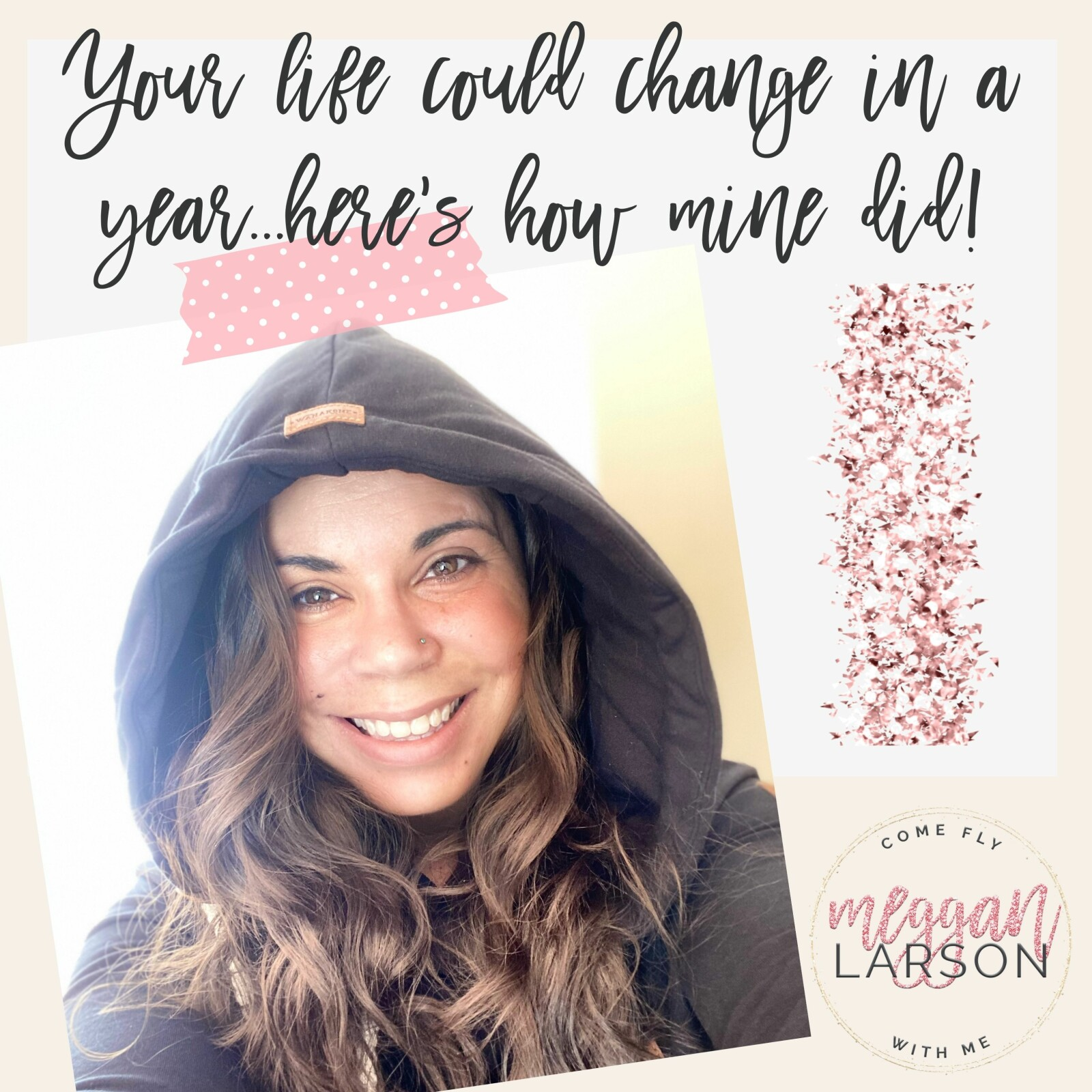 Your life could change in a year...here's how mine did!