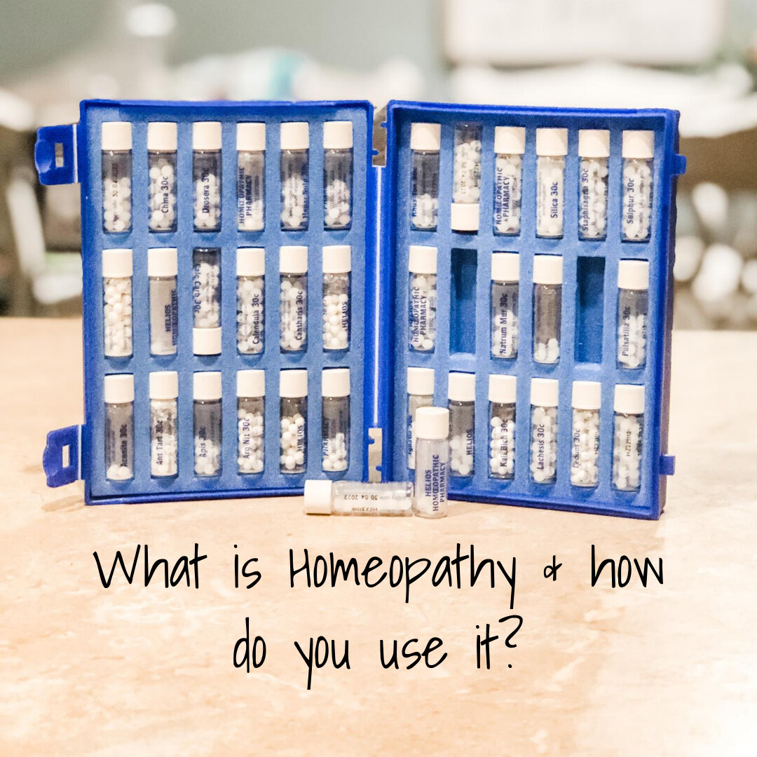 What is Homeopathy & how do you use it?