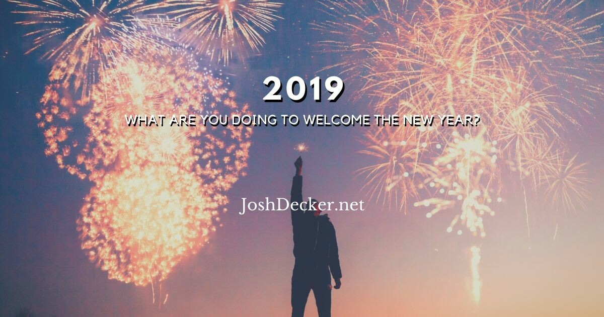 What Are You Doing to Welcome 2019?