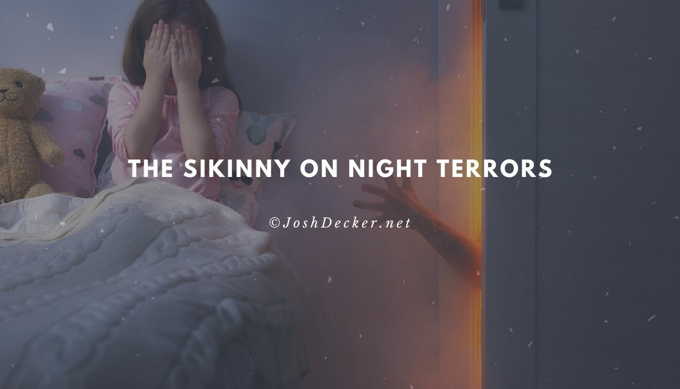 The Skinny on Night Terrors