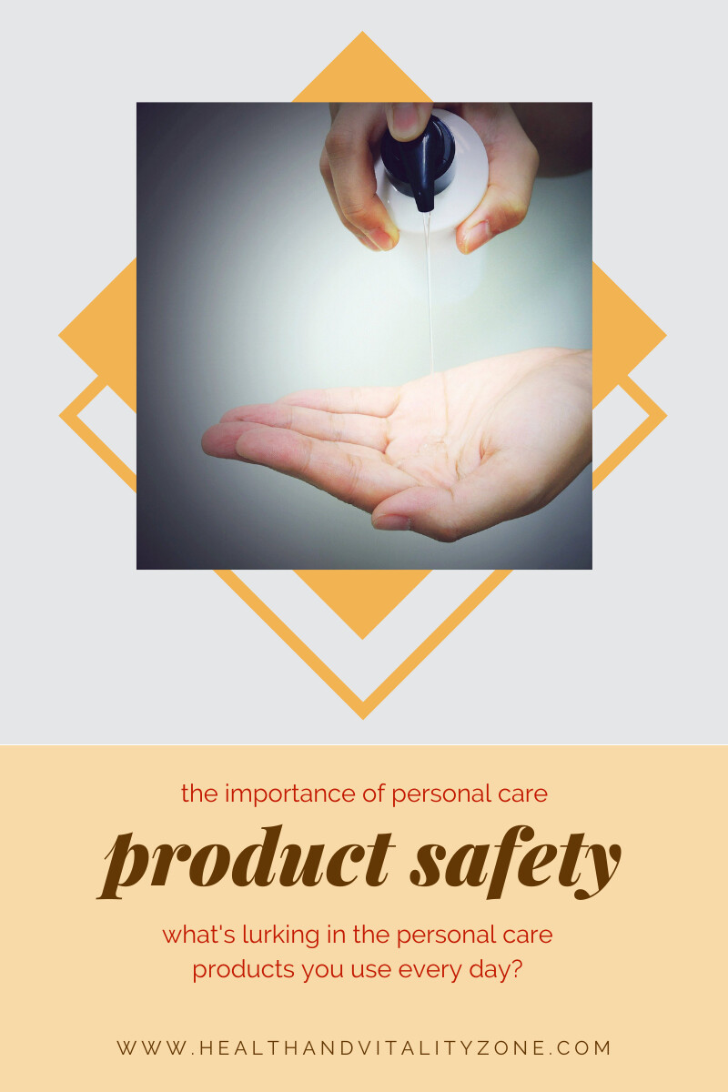 The Importance Of Personal Care Product Safety