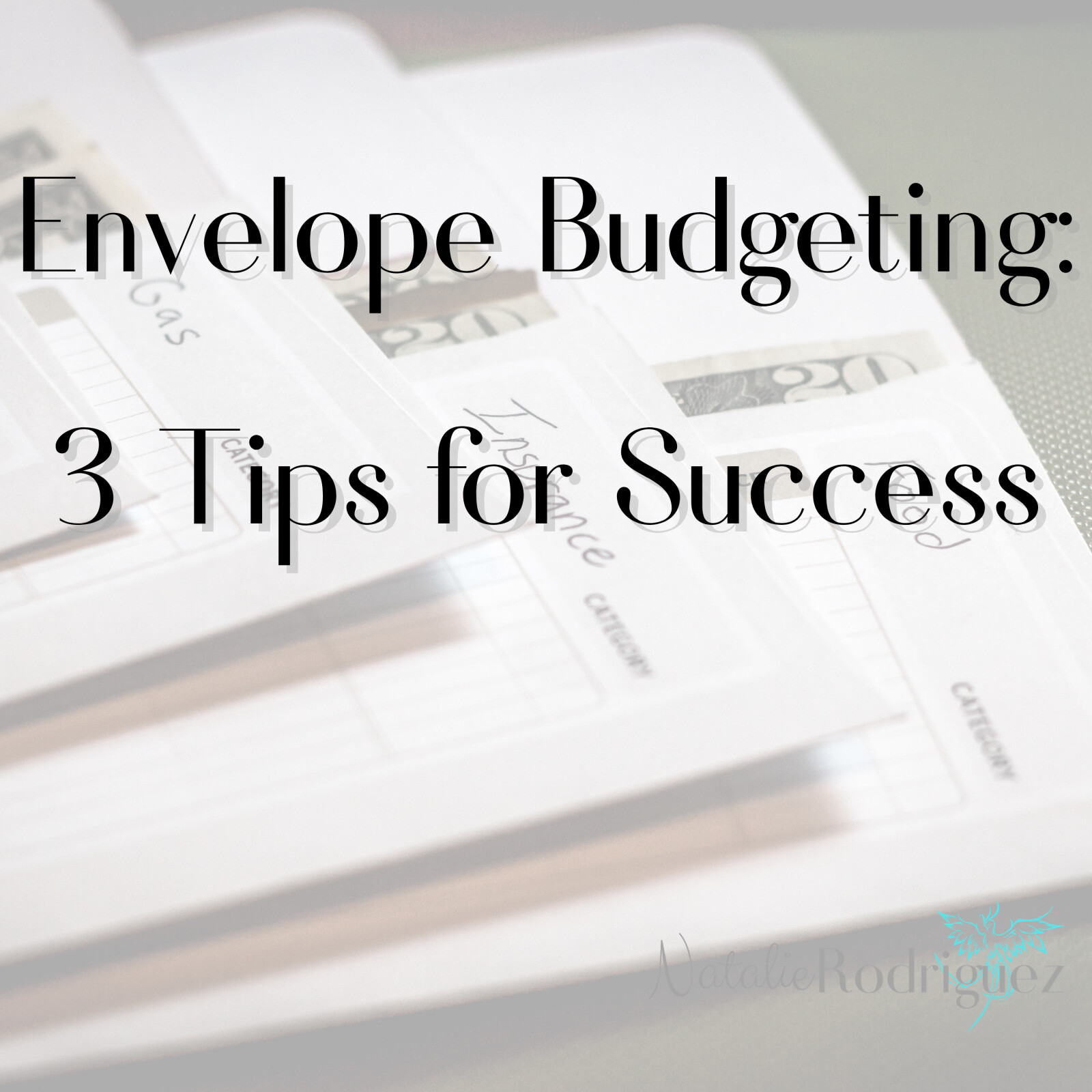 3 Tips for Succeeding with the Envelope Budgeting System