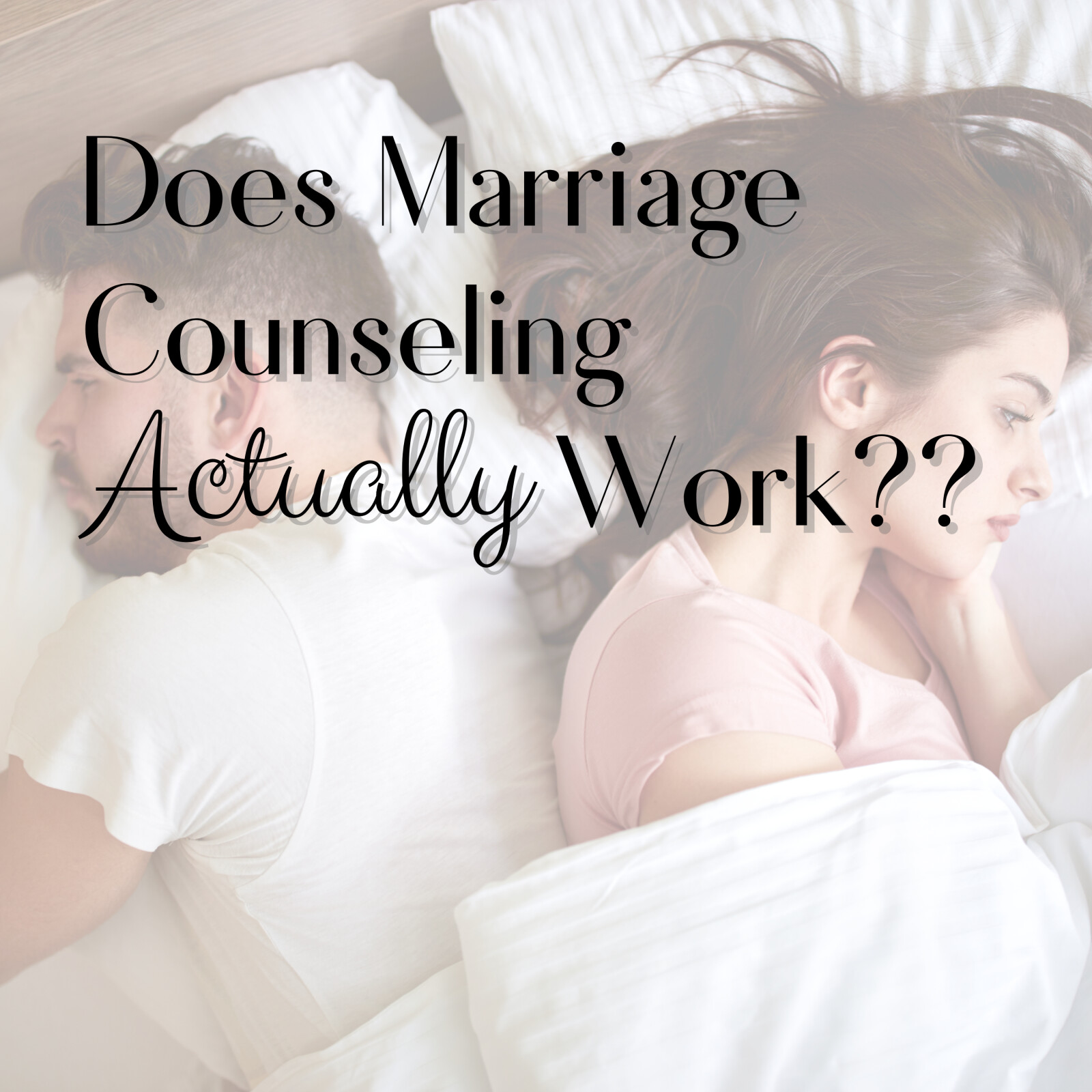Does Marriage Counseling Actually Work??
